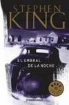 El umbral de la noche - Stephen King, Gregorio Vlastelica, Eduardo Goligorsky