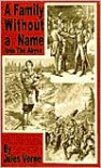 Family Without a Name: Into the Abyss - Jules Verne