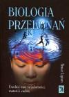 Biologia przekonań - Bruce Lipton