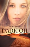 Dark Oil - Nora James