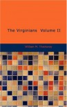 The Virginians Volume II - William Makepeace Thackeray