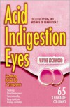 Acid Indigestion Eyes - Wayne Lockwood