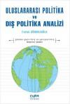 Uluslararası Politika Ve Dış Politika Analizi - Faruk Sönmezoğlu