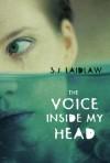 The Voice inside My Head - S.J. Laidlaw