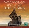 Wolf of the Plains - Conn Iggulden