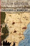Collegium Sorcerorum: Thaddeus of Beewicke - Louis Sauvain, Sean Bodley