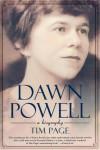 Dawn Powell: A Biography - Tim Page