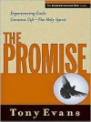 The Promise: Experiencing God's Greatest Gift - the Holy Spirit - Tony Evans