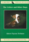 The Critter and Other Dogs - Albert Payson Terhune