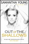 Out of the Shallows (Into the Deep) - Samantha Young