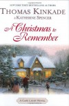 A Christmas To Remember - Thomas Kinkade, Katherine Spencer