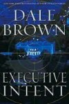 Executive Intent (Patrick McLanahan, #16) - Dale Brown