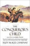 The Conqueror's Child - Suzy McKee Charnas