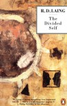 The Divided Self: An Existential Study in Sanity and Madness (Penguin Psychology) - Ronald Laing