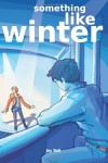 Something Like Winter - Jay Bell