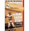 I Had a Hammer - Hank Aaron