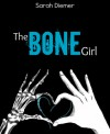 The Bone Girl - Sarah Diemer