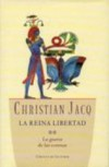 LA REINA LIBERTAD II-LA GUERRA DE LAS CORONAS - CHRISTIAN JACQ