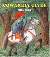 Cowardly Clyde - Bill Peet