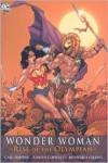 Wonder Woman: Rise of the Olympian - Gail Simone, Aaron Lopresti, Bernard Chang, Matt Ryan