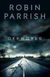 Offworld - Robin Parrish