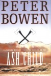 Ash Child - Peter Bowen