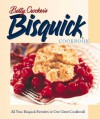 Betty Crocker's Bisquick Cookbook - Betty Crocker Editors