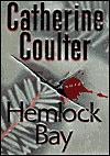 Hemlock Bay  - Catherine Coulter