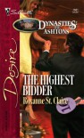 The Highest Bidder: Dynasties:  The Ashton's - Roxanne St. Claire