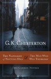 The Napoleon of Notting Hill and the Man Who Was Thursday - G.K. Chesterton
