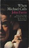 When Michael Calls - John Farris