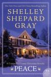 Peace: A Crittenden County Christmas Novel - Shelley Shepard Gray