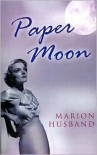 Paper Moon - Marion Husband
