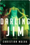 Darling Jim - Christian Moerk