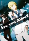 Are You Alice? 1巻 - Ai Ninomiya, Ikumi Katagiri