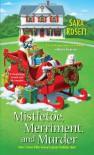 Mistletoe, Merriment, and Murder (Ellie Avery Mysteries) - Sara Rosett