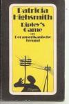 Ripleys Game oder ein Amerikanischer Freund - Patricia Highsmith