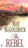 The Rebel - May McGoldrick