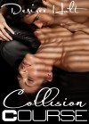 Collision Course - Desiree Holt