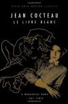 Le Livre Blanc (Peter Owen Modern Classic) - Jean Cocteau