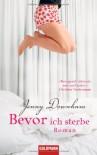 Bevor Ich Sterbe - Jenny Downham, Astrid Arz