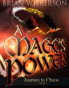 A Mage's Power - Brian  Wilkerson