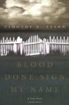 Blood Done Sign My Name: A True Story - Timothy B. Tyson
