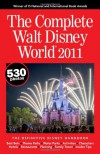 The Complete Walt Disney World 2011 - Julie Neal;Mike Neal