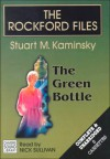 The Rockford Files: The Green Bottle - Stuart M. Kaminsky