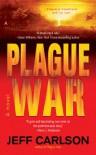 Plague War - Jeff Carlson