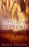 Song of Oestend (Oestend, #1) - Marie Sexton