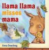 Llama Llama Misses Mama - Anna Dewdney