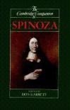 The Cambridge Companion to Spinoza (Cambridge Companions to Philosophy) - Don Garrett, Baruch Spinoza