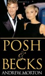 Posh & Becks - Andrew Morton